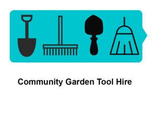 Community Garden Tool Hire