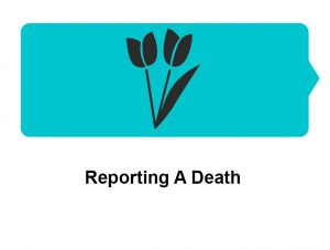 Reporting A Death
